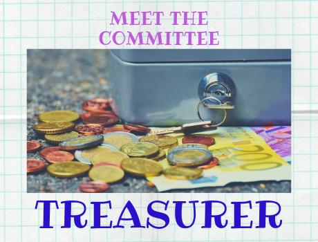 Meet the committee: the treasurer