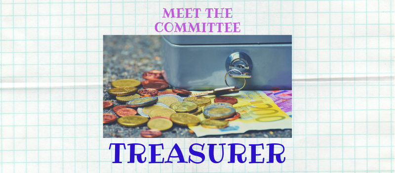 Meet the committee: the treasurer